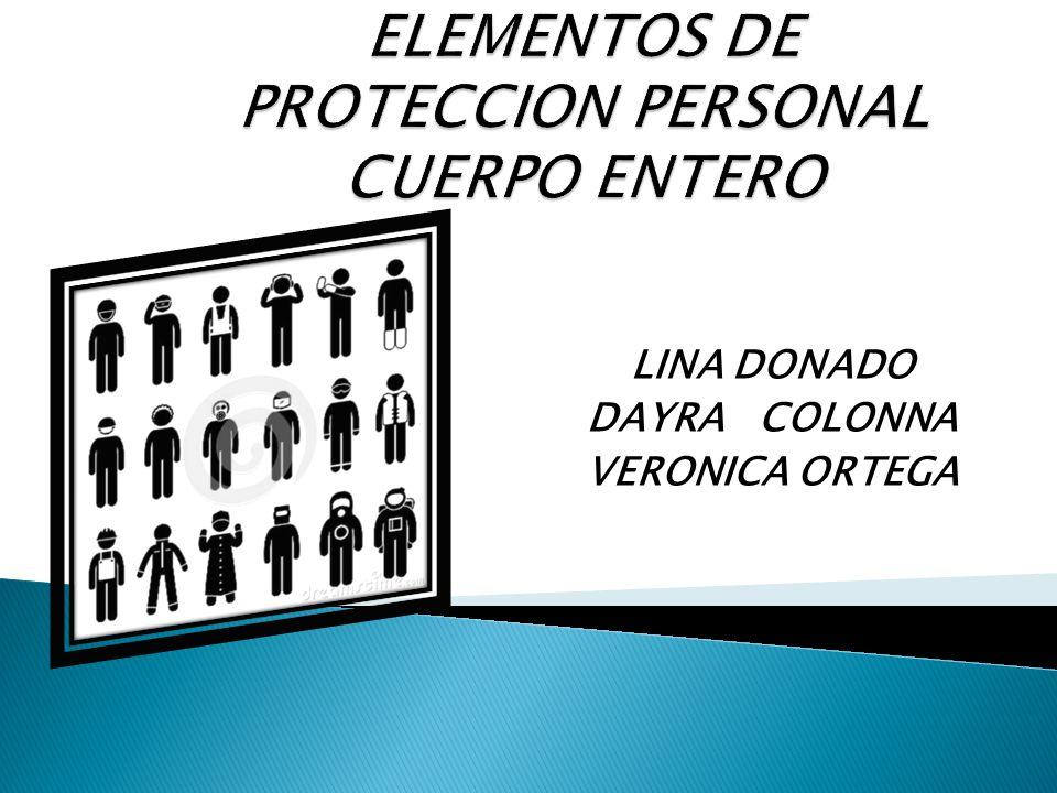 LINA DONADO DAYRA COLONNA VERONICA ORTEGA