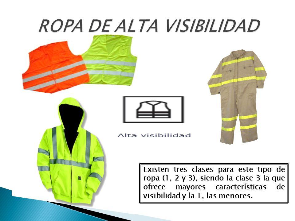 Existen tres clases para este tipo de ropa (1, 2 y 3), siendo la clase 3 la que ofrece mayores características de visibilidad y la 1, las menores.