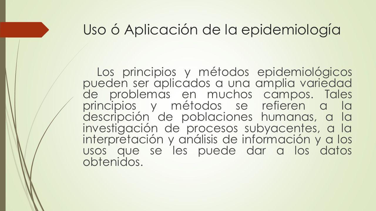 En el campo de la salud, tres aplicaciones principales Etiológica: La epidemiología clásica se ocupa principalmente de la búsqueda de las causas de la salud y la enfermedad.