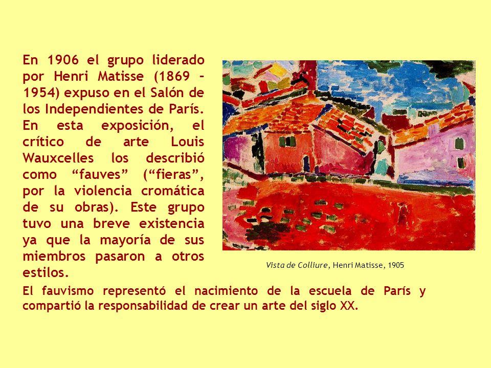 En 1906 el grupo liderado por Henri Matisse (1869 – 1954) expuso en el Salón de los Independientes de París.