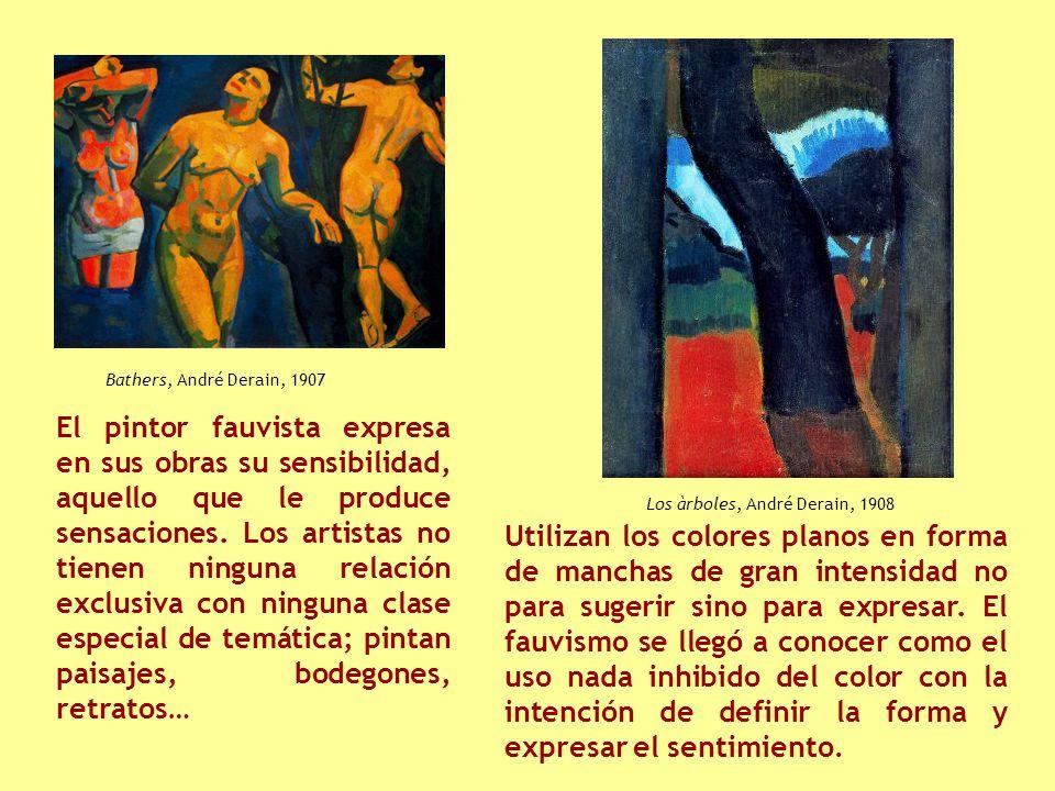 El pintor fauvista expresa en sus obras su sensibilidad, aquello que le produce sensaciones.