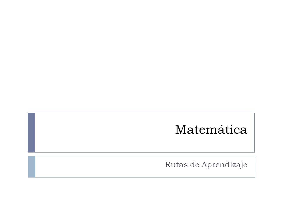Matemática Rutas de Aprendizaje
