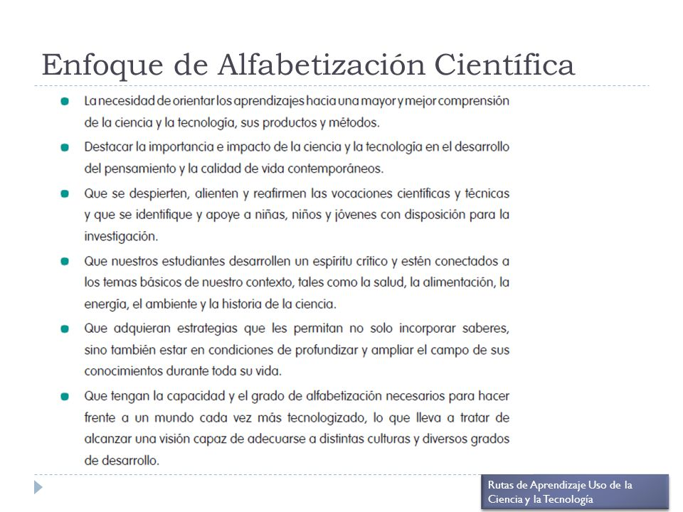 Enfoque de Alfabetización Científica Rutas de Aprendizaje Uso de la Ciencia y la Tecnología