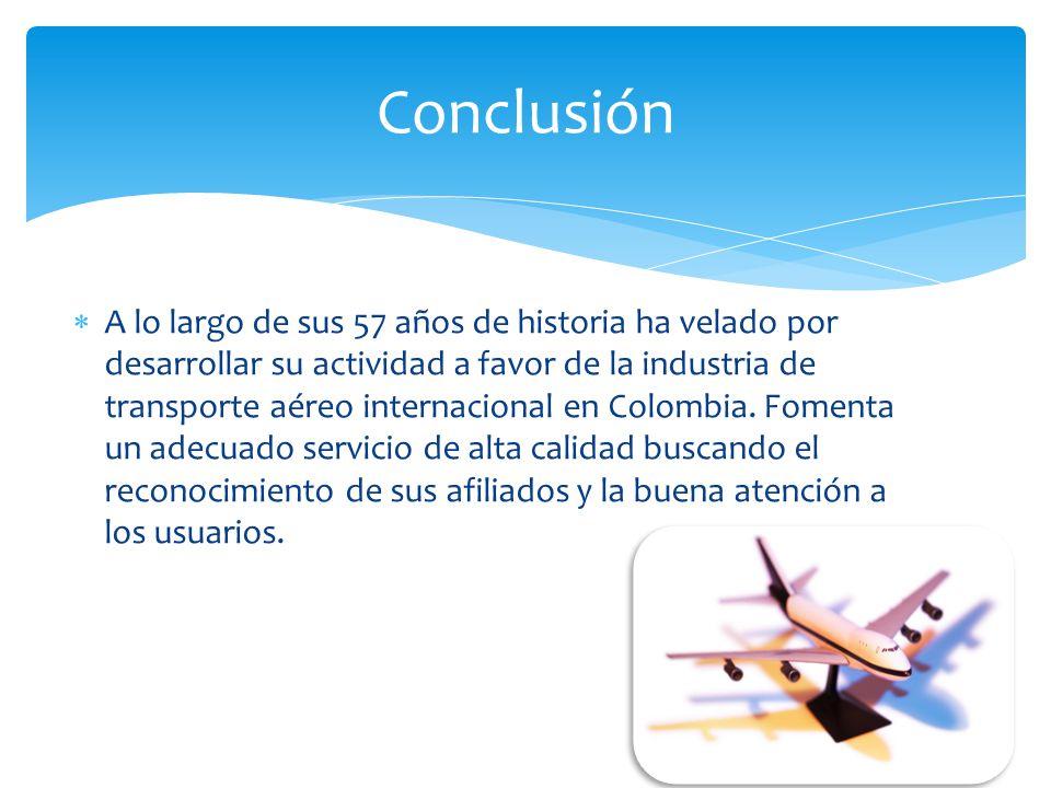A lo largo de sus 57 años de historia ha velado por desarrollar su actividad a favor de la industria de transporte aéreo internacional en Colombia. Fo