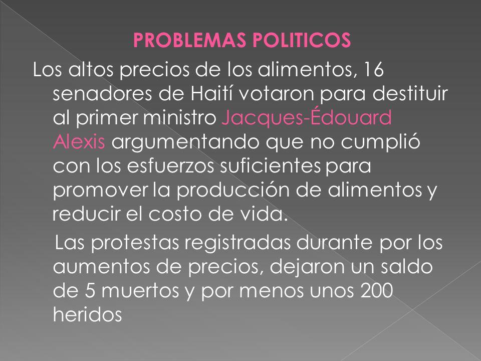 Jacques-Édouard Alexis Primer ministro de Haití el país mas empobrecido de América Latina el politico perdió una moción de censura en el Senado debido a su incapacidad de frenar la crisis del país.