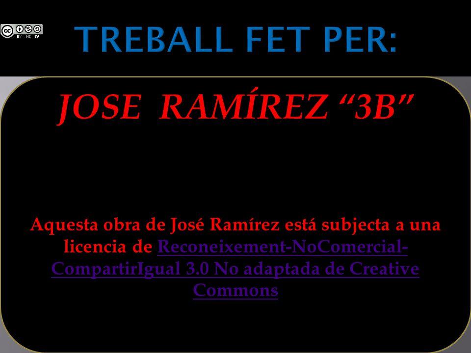 JOSE RAMÍREZ 3B Aquesta obra de José Ramírez está subjecta a una licencia de Reconeixement-NoComercial- CompartirIgual 3.0 No adaptada de Creative Com