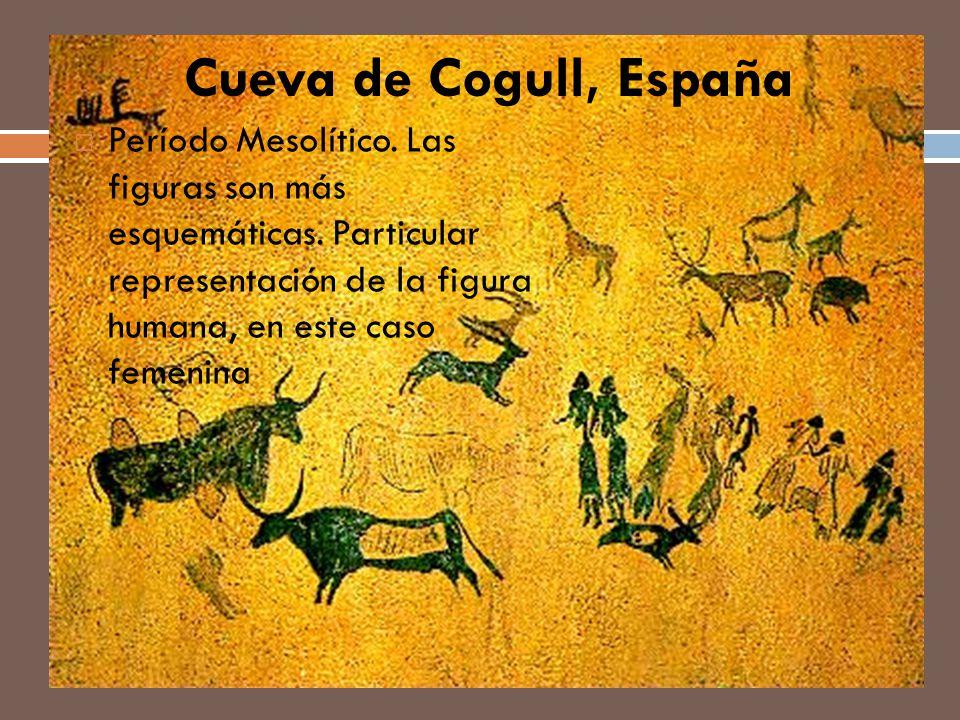 Cueva de Cogull, España Período Mesolítico. Las figuras son más esquemáticas. Particular representación de la figura humana, en este caso femenina