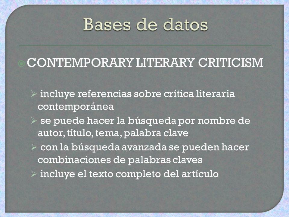 LITERATURE RESOURCE CENTER (LCR) fuente de recursos en línea sobre autores y crítica literaria de diferentes épocas históricas y regiones del mundo al