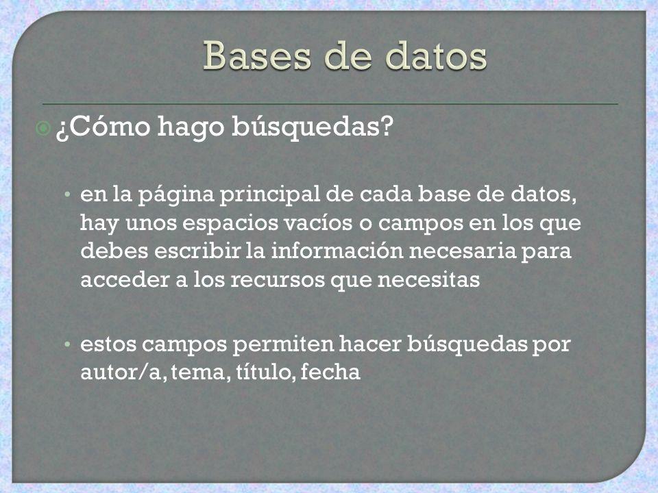 ¿Cómo las accedo? a través del blog de la Biblioteca de la Escuela Secundaria, http://bibuhs.wordpress.comhttp://bibuhs.wordpress.com selecciona el en