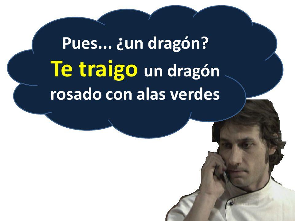 Pues... ¿un dragón? Te traigo un dragón rosado con alas verdes