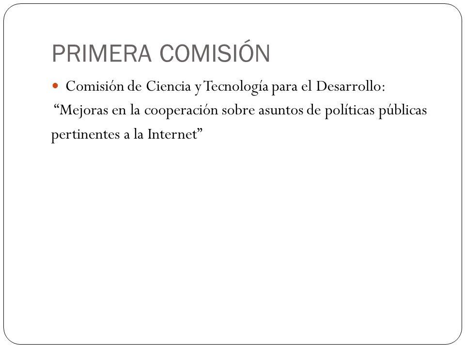 PRIMERA COMISIÓN Comisión de Ciencia y Tecnología para el Desarrollo: Mejoras en la cooperación sobre asuntos de políticas públicas pertinentes a la I