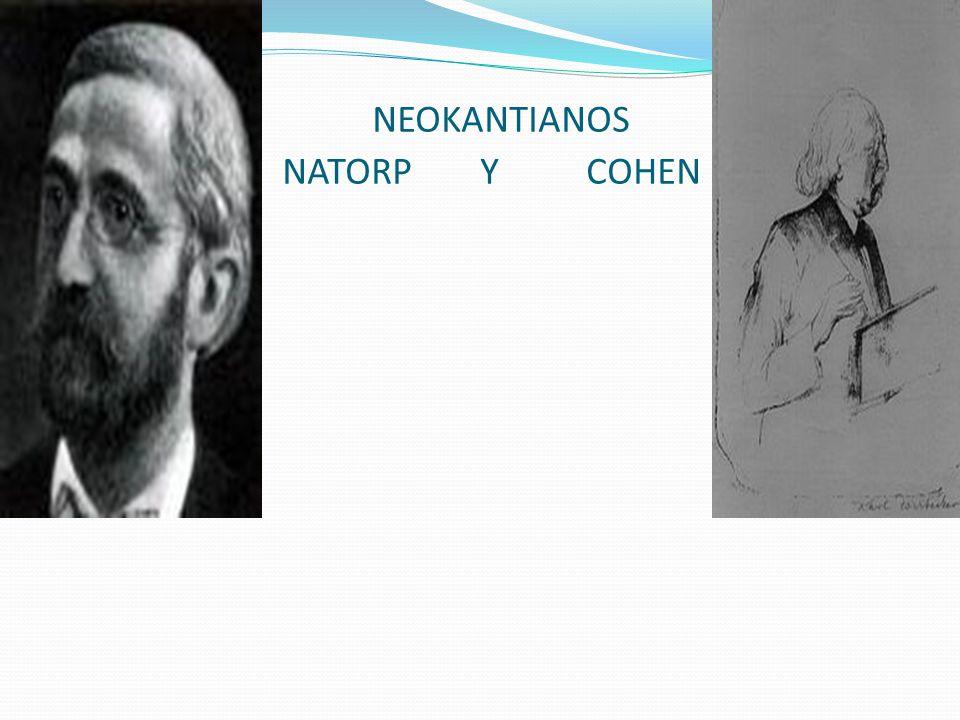 NEOKANTIANOS NATORP Y COHEN