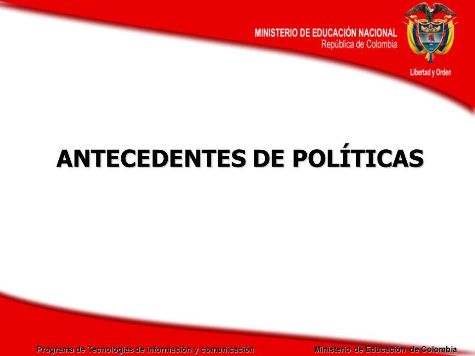 ANTECEDENTES DE POLÍTICAS