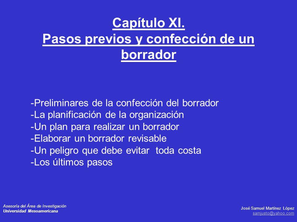 José Samuel Martínez López samjusto@yahoo.com Asesoría del Área de Investigación Universidad Mesoamericana -Preliminares de la confección del borrador