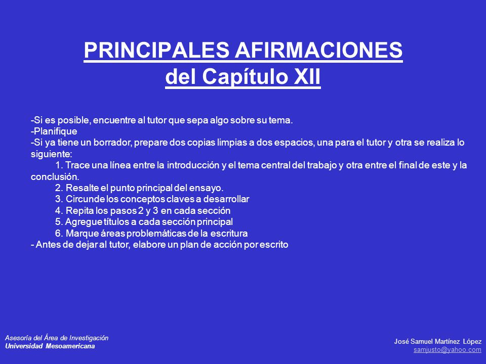 José Samuel Martínez López samjusto@yahoo.com Asesoría del Área de Investigación Universidad Mesoamericana PRINCIPALES AFIRMACIONES del Capítulo XII -