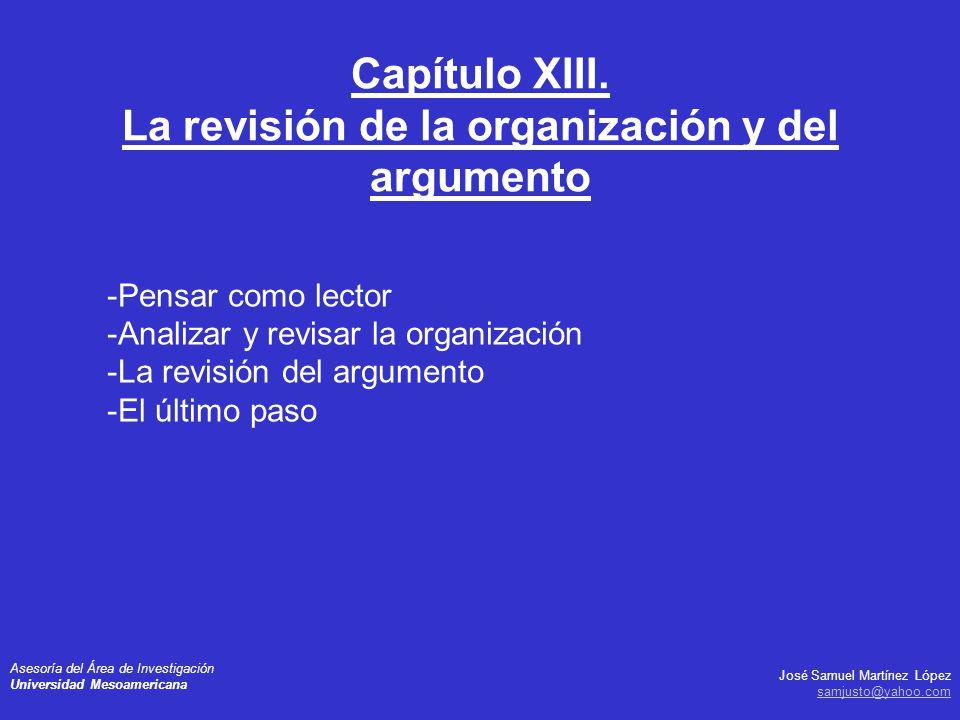 José Samuel Martínez López samjusto@yahoo.com Asesoría del Área de Investigación Universidad Mesoamericana -Pensar como lector -Analizar y revisar la