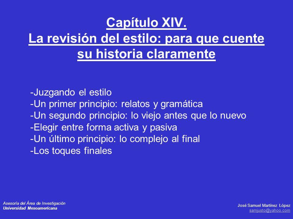 José Samuel Martínez López samjusto@yahoo.com Asesoría del Área de Investigación Universidad Mesoamericana -Juzgando el estilo -Un primer principio: r