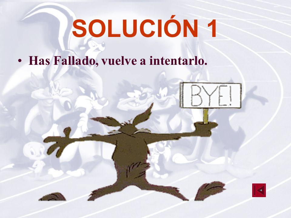 SOLUCIÓN 1 ¡Muy bien, eres un crack!.