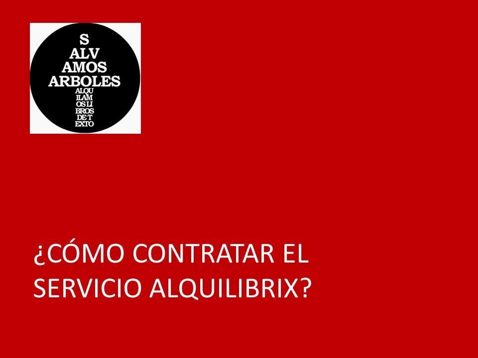 ¿CÓMO CONTRATAR EL SERVICIO ALQUILIBRIX?