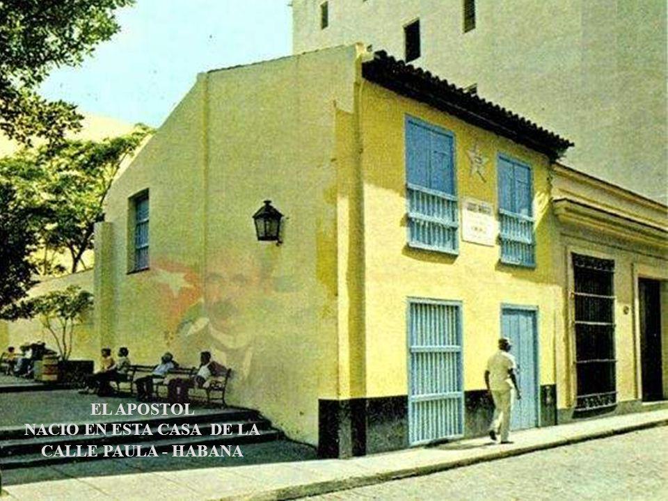 En el 28 de Enero de 1853, nace en La Habana, Cuba Hijo de Mariano Martí Navarro, oriundo de Valencia, España y de Leonor Pérez Cabrera, de Santa Cruz