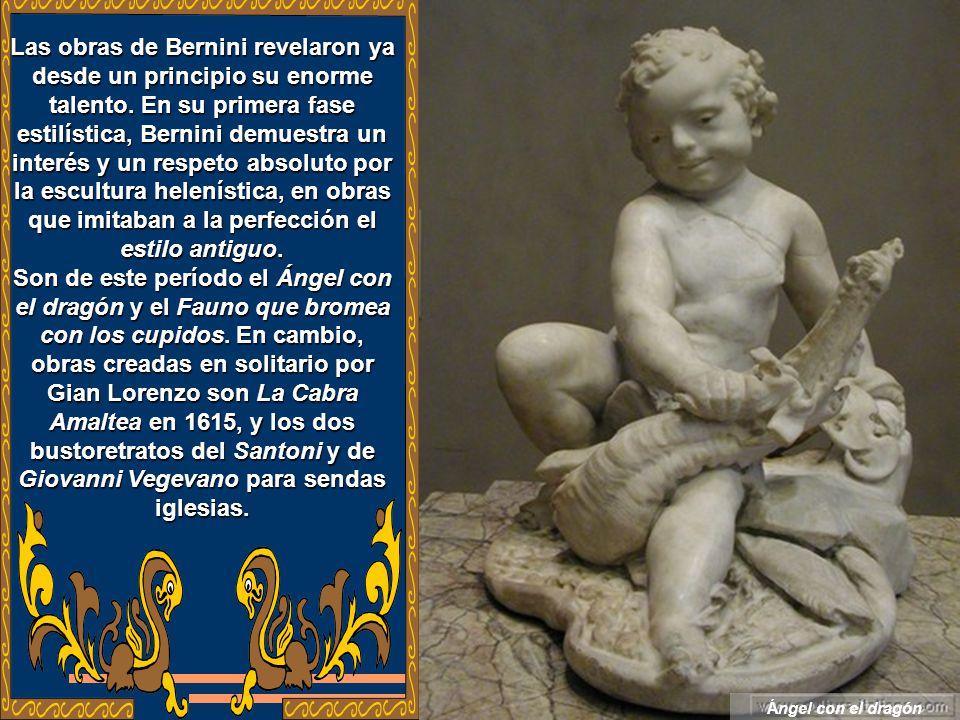 Las obras de Bernini revelaron ya desde un principio su enorme talento.