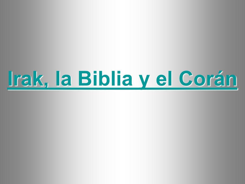 Irak, la Biblia y el Corán Irak, la Biblia y el Corán