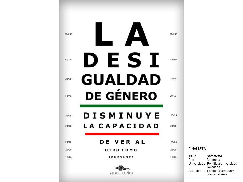 FINALISTA Título Falda corta País México Universidad Instituto de Mercadotecnia y Publicidad Creador Alberto Bautista Gómez