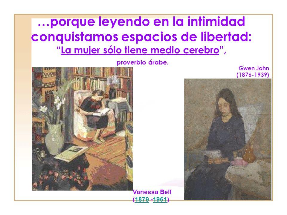 … porque somos peligrosas dependiendo de lo que leamos:Virtuosa es la mujer sin conocimientos, proverbio chino. Marie Spartali Stillman (1844-1927) Re