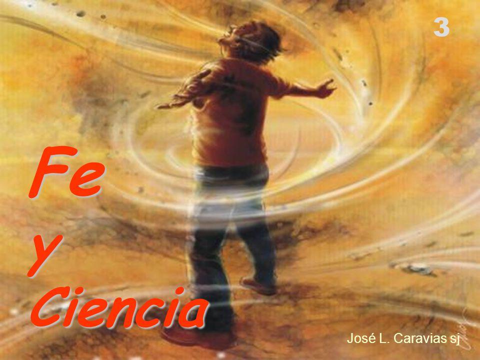 José L. Caravias sj FeyCiencia 3