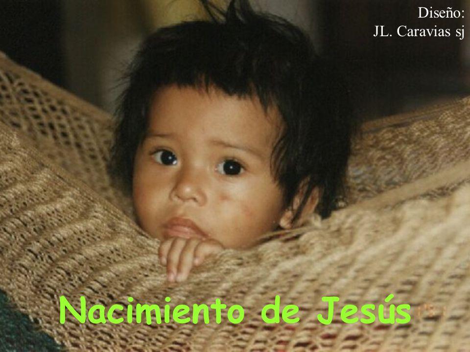 Nacimiento de Jesús Diseño: JL. Caravias sj