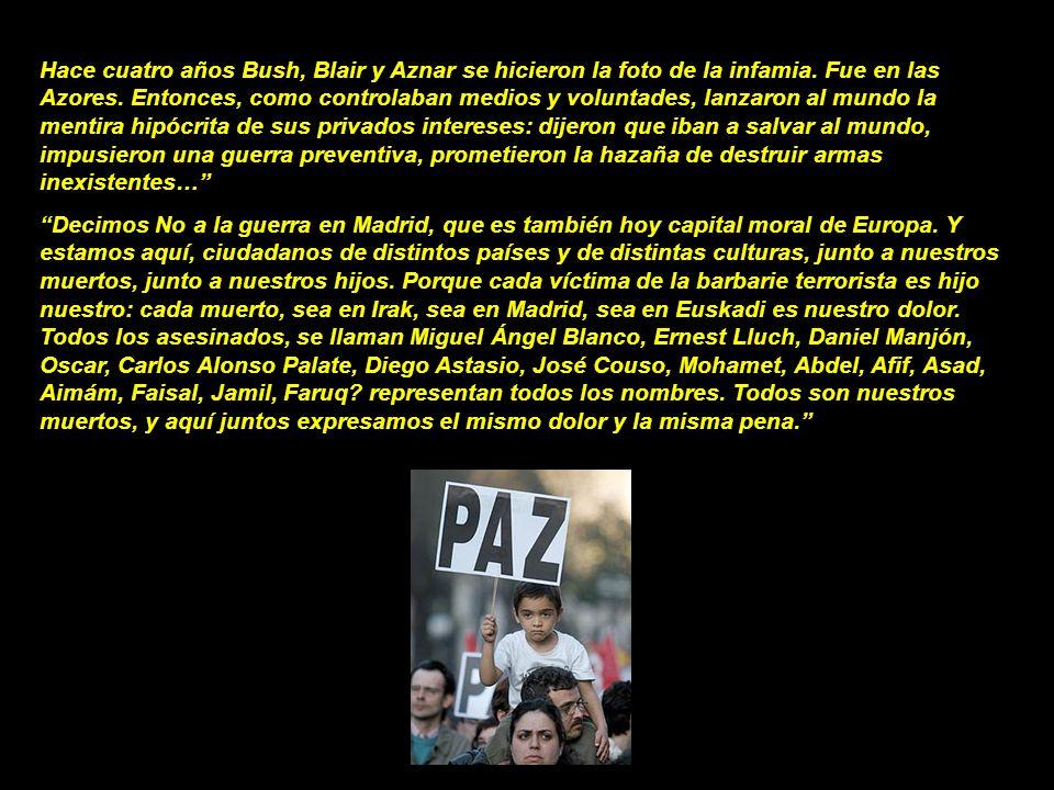 Manifiesto de Pilar del Río en Madrid (17/03/2007): Hace tres años, Madrid era la Capital Moral de Europa. Porque doloridos, compartiendo la misma pen