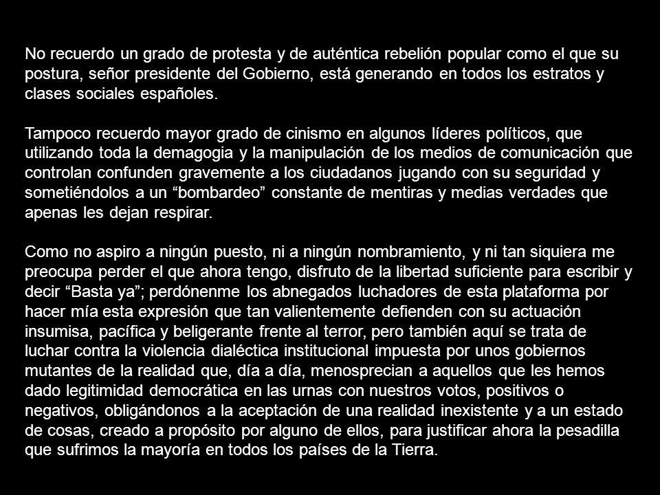 ALGUNAS VOCES CONTRARIAS A LA GUERRA Carta de Baltasar Garzón a José María Aznar Le escribo estas notas de urgencia con la ansiedad de quien se hace m