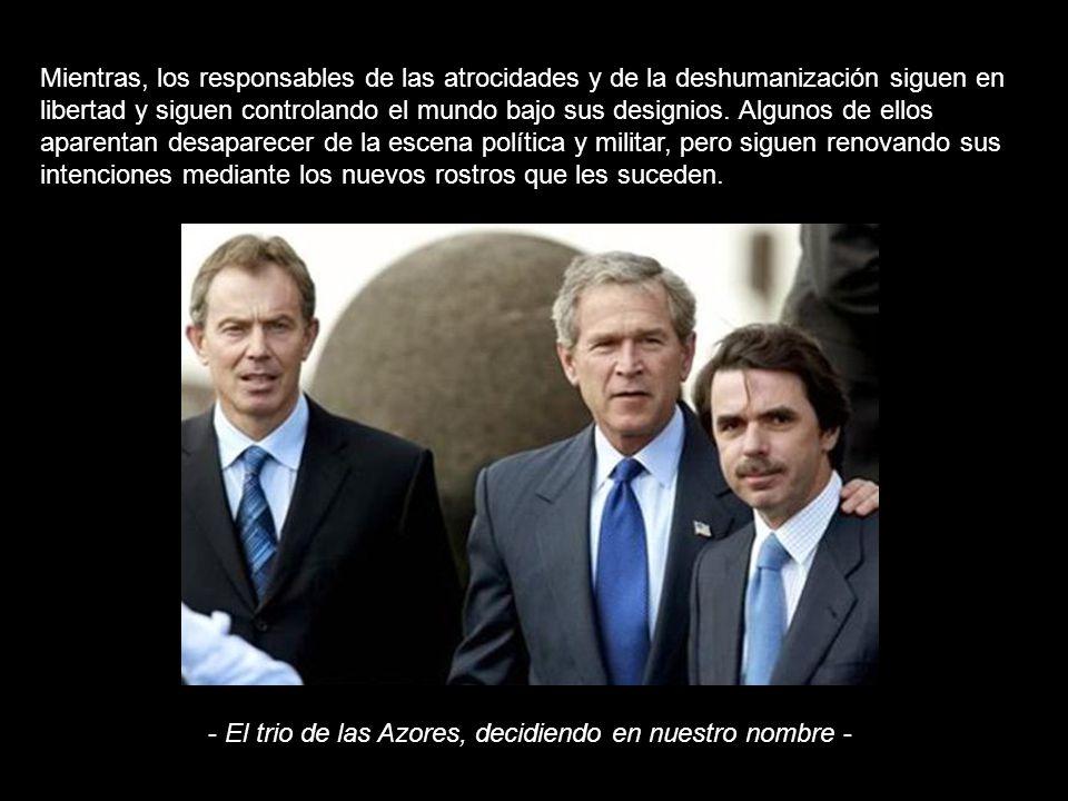 Hace cuatro años Bush, Blair y Aznar se hicieron la foto de la infamia.