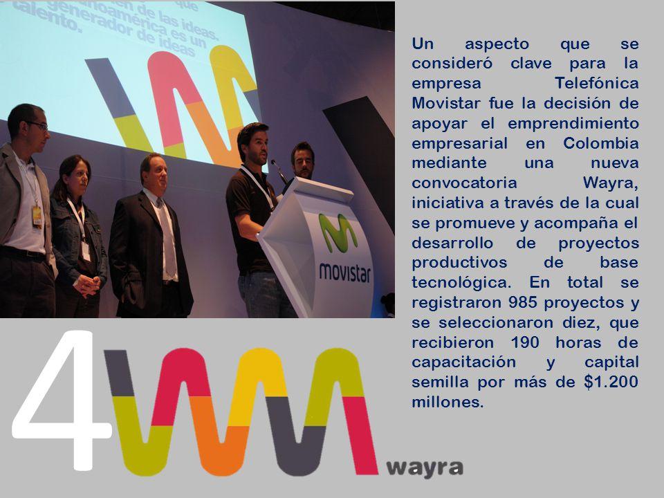 4 Un aspecto que se consideró clave para la empresa Telefónica Movistar fue la decisión de apoyar el emprendimiento empresarial en Colombia mediante u