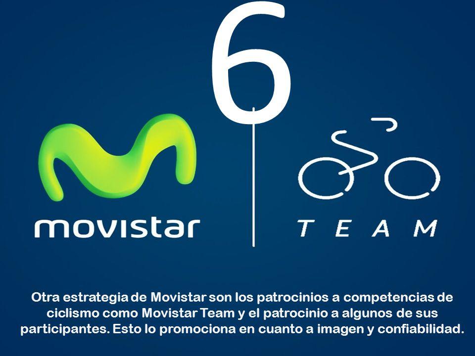 Otra estrategia de Movistar son los patrocinios a competencias de ciclismo como Movistar Team y el patrocinio a algunos de sus participantes. Esto lo