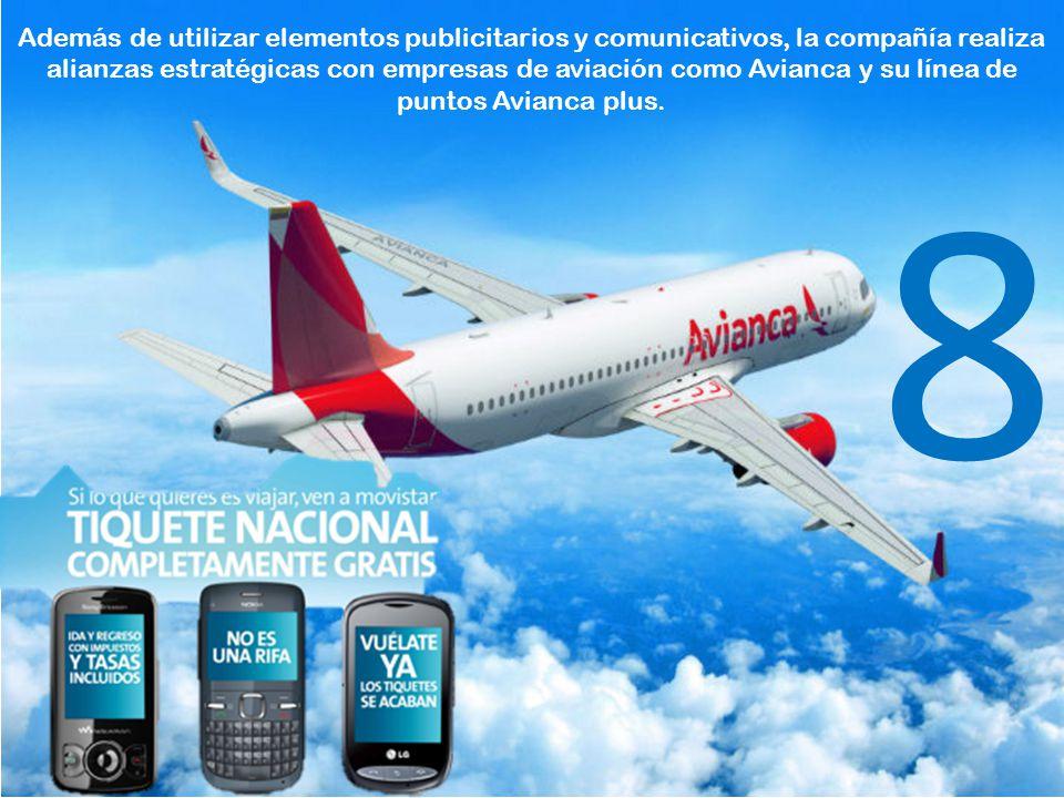 Además de utilizar elementos publicitarios y comunicativos, la compañía realiza alianzas estratégicas con empresas de aviación como Avianca y su línea