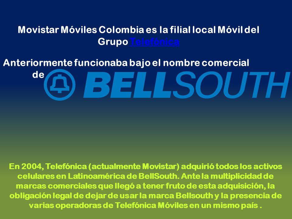 Movistar Móviles Colombia es la filial local Móvil del Grupo TelefónicaTelefónica Anteriormente funcionaba bajo el nombre comercial de En 2004, Telefó