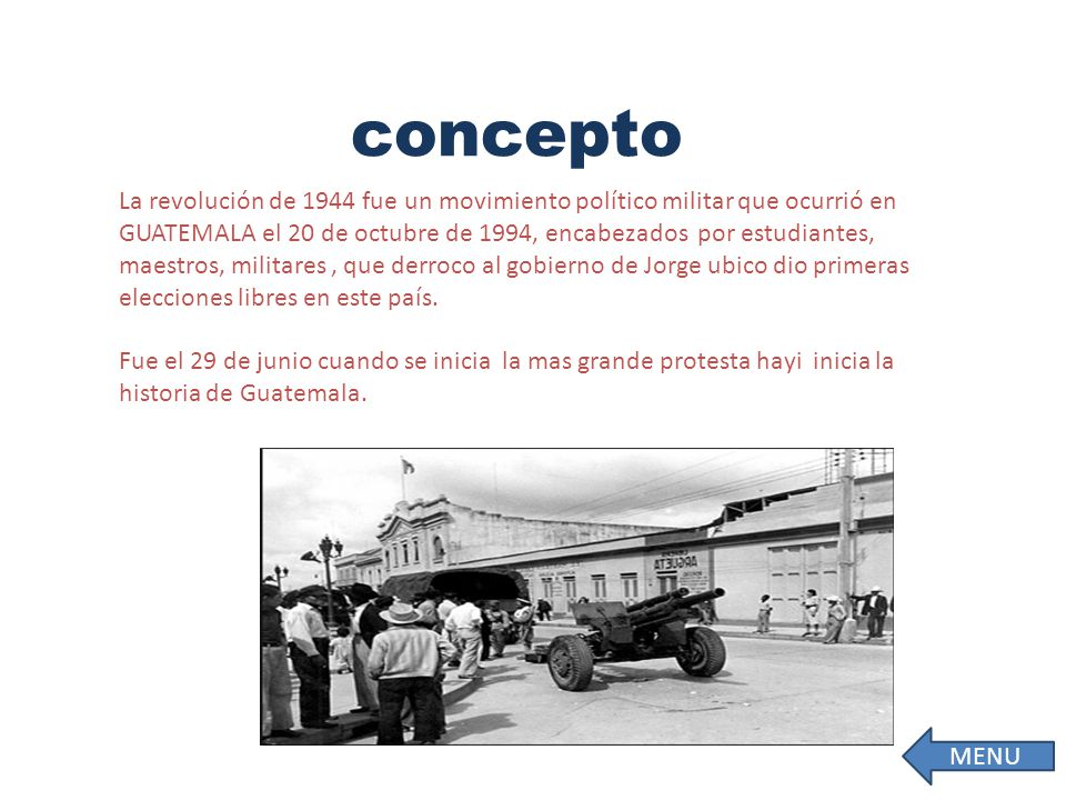 La revolución de 1944 fue un movimiento político militar que ocurrió en GUATEMALA el 20 de octubre de 1994, encabezados por estudiantes, maestros, militares, que derroco al gobierno de Jorge ubico dio primeras elecciones libres en este país.