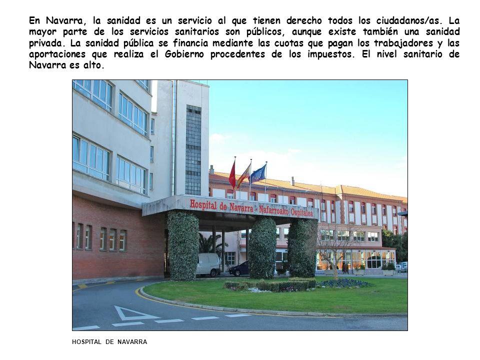 En Navarra, la sanidad es un servicio al que tienen derecho todos los ciudadanos/as.