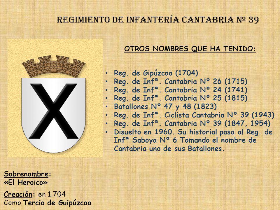 Regimiento de Infantería DE LA REINA nº 2 Regimiento de Infantería león nº 38 PRINCIPALES HECHOS DE ARMAS Guerras con Francia (1695-1697, 1793-1795) G