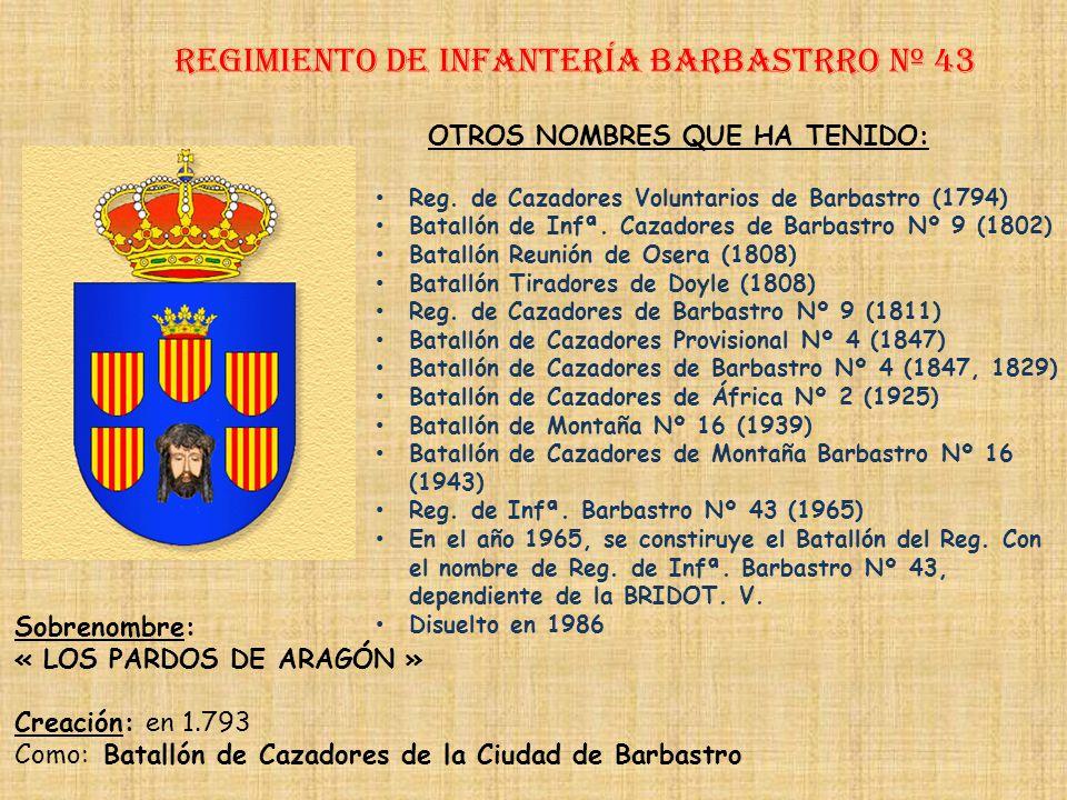 Regimiento de Infantería DE LA REINA nº 2 Regimiento de Infantería tarragona nº 43 PRINCIPALES HECHOS DE ARMAS Guerra con Francia (1793-1795) Guerra c