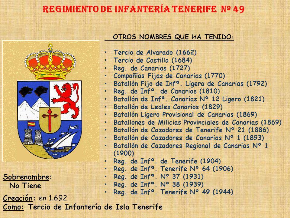 Regimiento de Infantería DE LA REINA nº 2 Regimiento de Infantería teruel nº 48 PRINCIPALES HECHOS DE ARMAS Al ser de Reciente Creación se pueden rese