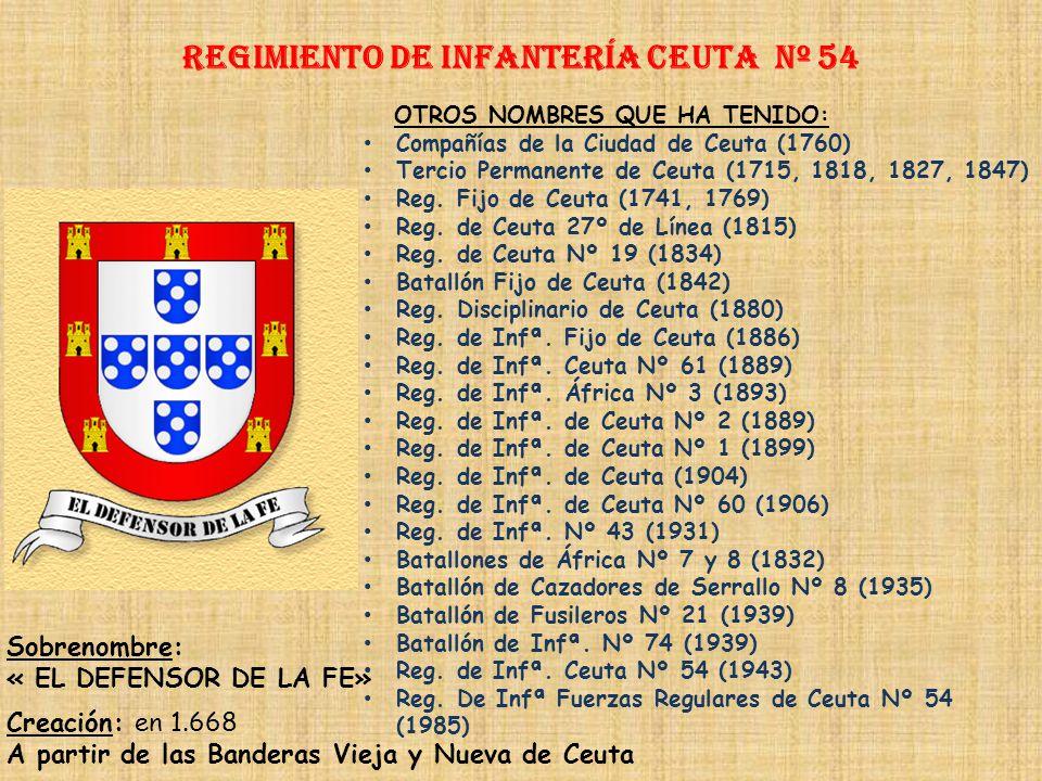 Regimiento de Infantería DE LA REINA nº 2 Regimiento de Infantería áfrica nº 53 PRINCIPALES HECHOS DE ARMAS Guerra de Sucesión (1709-1714) Guerras con
