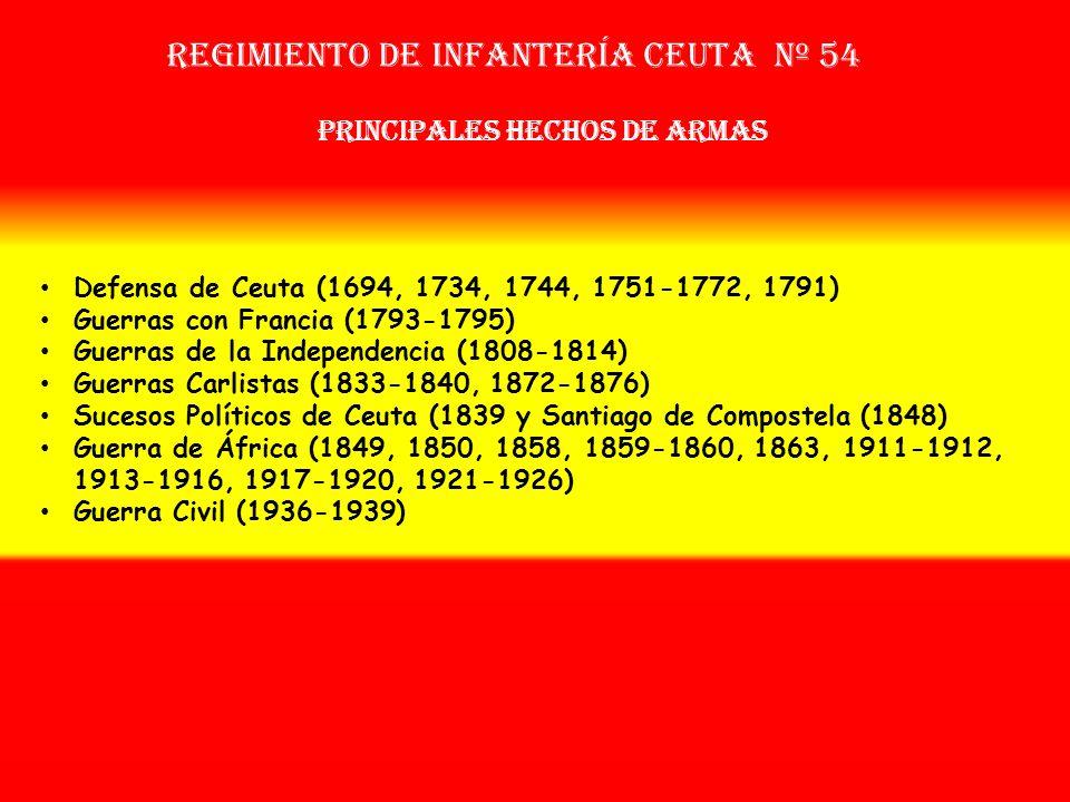 Sobrenombre: « EL DEFENSOR DE LA FE» Creación: en 1.668 A partir de las Banderas Vieja y Nueva de Ceuta OTROS NOMBRES QUE HA TENIDO: Compañías de la C