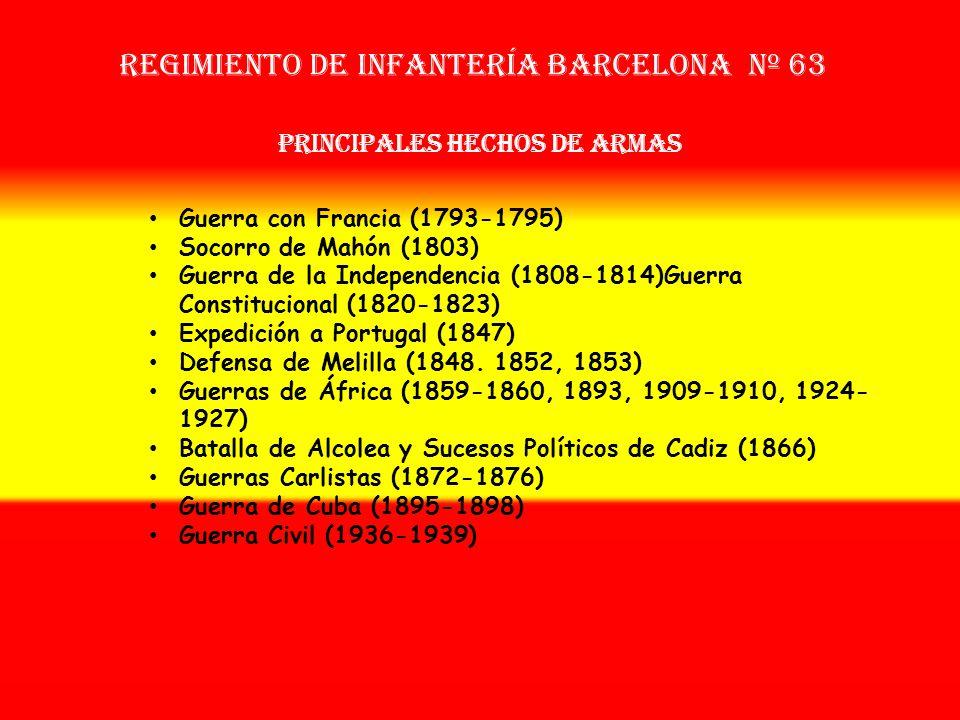 Sobrenombre: « EL BRILLANTE » Creación: en 1.509 Como: Reg. De Voluntarios de Infantería Barcelona Nº 43 OTROS NOMBRES QUE HA TENIDO: Batallón Volunta