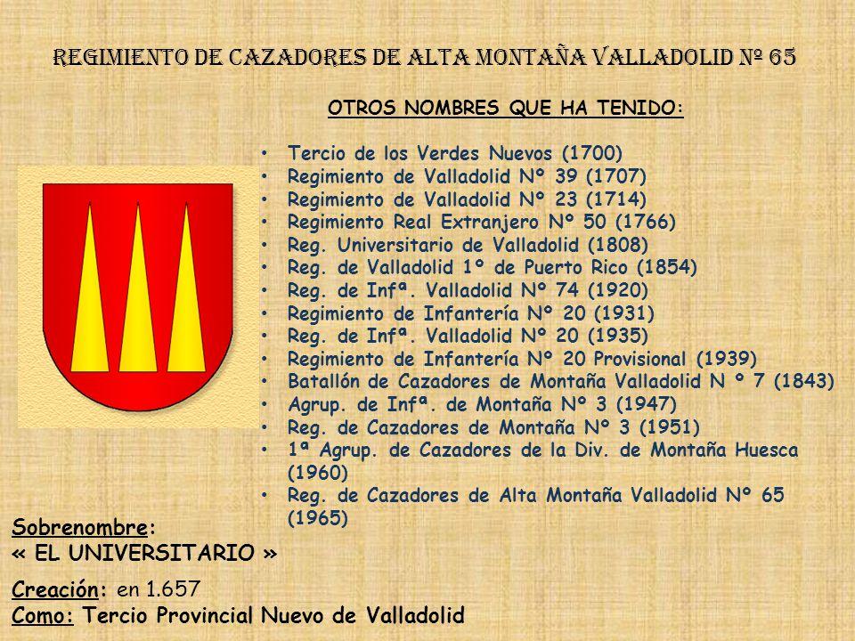 Regimiento de Infantería DE LA REINA nº 2 Regimiento de cazadores de montaña galicia nº 64 PRINCIPALES HECHOS DE ARMAS Guerras con Flandes y Países Ba