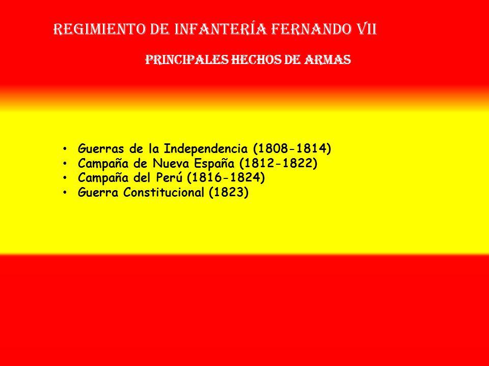 Sobrenombre: No Tiene Creación: en 1.808 Como: Regimiento de Fernando VII OTROS NOMBRES QUE HA TENIDO: Reg. de Infª. de Fernando VII Nº 2 (México,1815