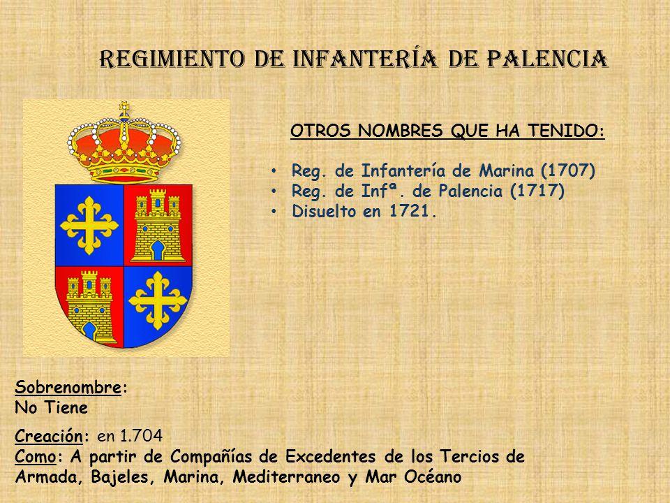 Regimiento de Infantería DE LA REINA nº 2 PRINCIPALES HECHOS DE ARMAS Regimiento de infantería de molina Guerras con Sucesión (1705-1714) Guerra de la