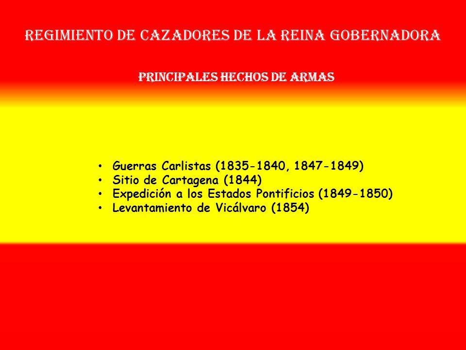 Regimiento de cazadores de la reina gobernadora OTROS NOMBRES QUE HA TENIDO: Reg. de Cazadores de Isabel II Nº 27 (1840) Batallones de Infª Reina Gobe