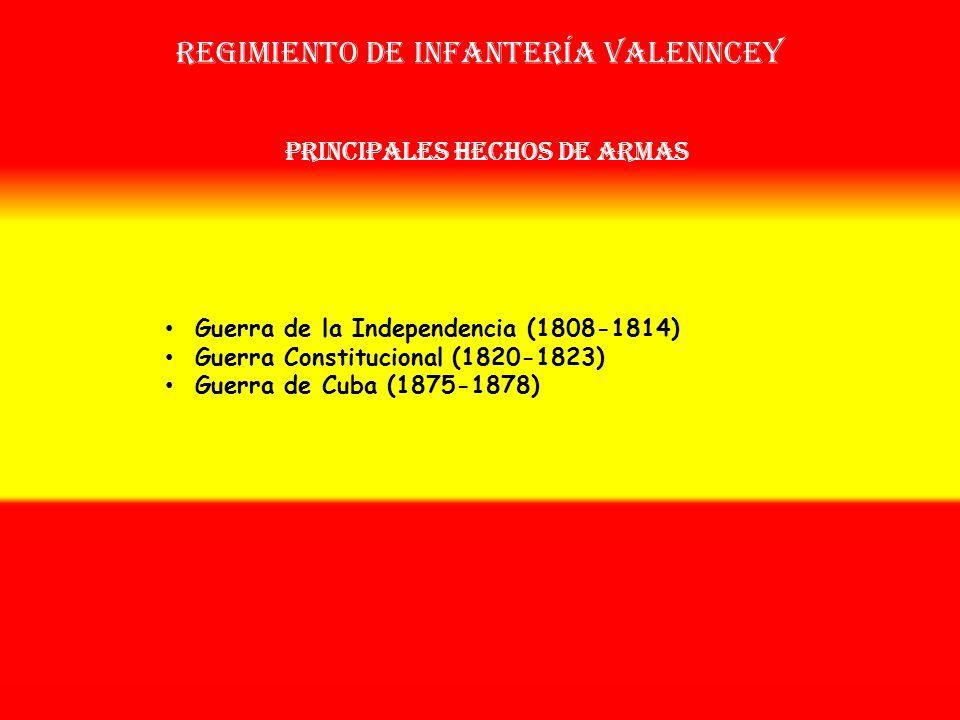 Regimiento de infantería valenncey OTROS NOMBRES QUE HA TENIDO: 2º Reg. de Infª. De la Princesa Nº 42 (1814) Reg. de Infª. Valenncey Nº 42 (1815) Reg.